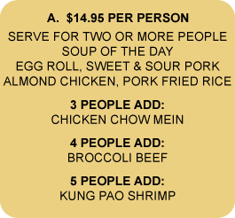 $14.95 MEAL FOR 2 OR MORE